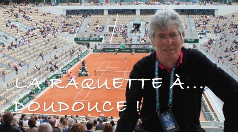 La Raquette à Doudouce - Philippe Doucet... 's'est trompé'