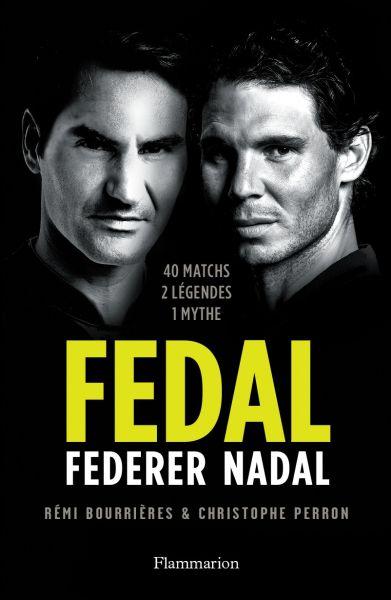 Média - FEDAL... Federer - Nadal, 40 confrontations entre 2004 et 2019